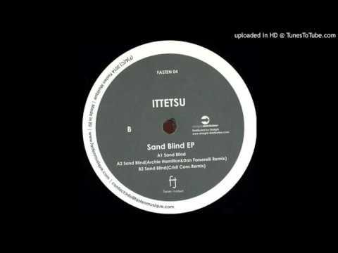 Ittetsu - Sand Blind (Original Mix)
