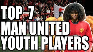 Top 7 Manchester United Youth Players