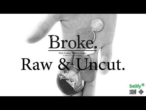 Broke.   Raw & Uncut   USD Skates