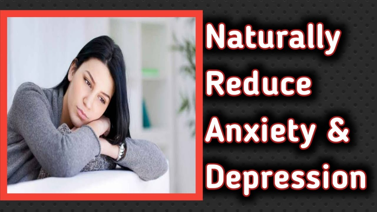 10 way to naturally reduce anxiety and depression।।#