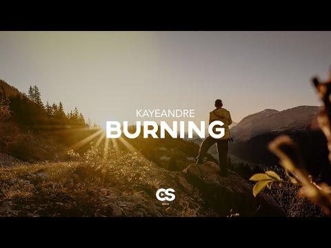 Kayeandre - Burning