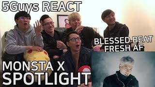 SPICY AF MONSTA X SPOTLIGHT 5Guys MV REACT