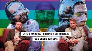 Laje y Márquez entran a Universidad con orden judicial