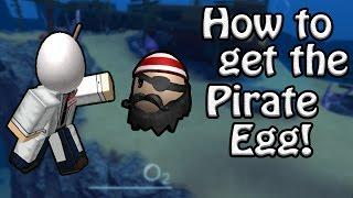 Wie man das Piratenei bekommt! - ROBLOX Egg Hunt Guide 2017