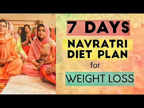 NAVRATRI 7 DAYS DIET PLAN To lose weight fast // How to lose Fat in Navratri ? Mukti gautam
