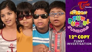 Fun Bucket JUNIORS | Episode 12 | Funny Investigation | Kids Funny Videos | Comedy Web Series