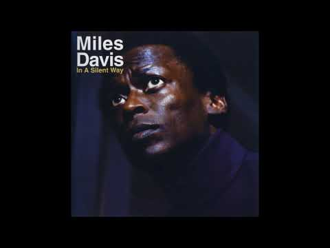 Miles Davis -  In A Silent Way ( Full Album )