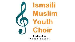 Mera Saab Soña Aaya - Ismaili Muslim Youth Choir