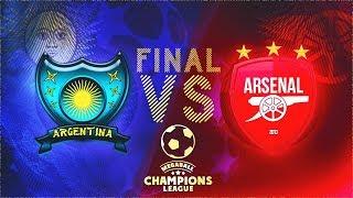 MCL #8. FINAL. ARSENAL LONDON vs. ARGENTINA (3 MAТCH)