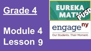 EngageNY Grade 4 Module 4 Lesson 9