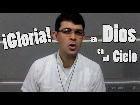 HIMNO DEL GLORIA!!! | NOTAS LITÚRGICAS | MSP