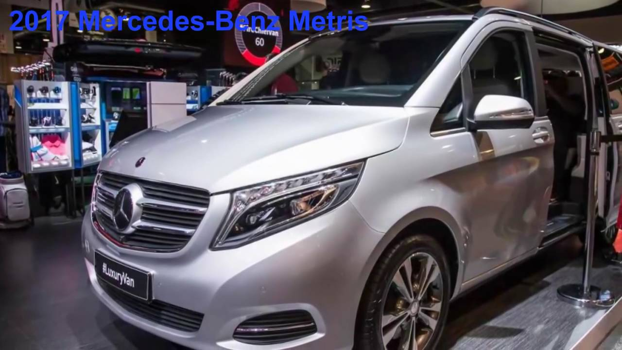 2017 mercedes benz metris - youtube