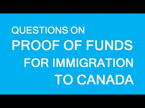 Proof of funds for immigration to Canada Q&A. LP Group