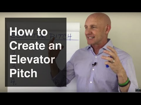 How to Create An Elevator Pitch - Kevin Ward
