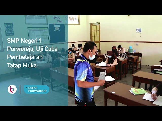 SMP Negeri 1 Purworejo, Uji Coba Pembelajaran Tatap Muka
