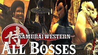 Samurai Western // All Bosses
