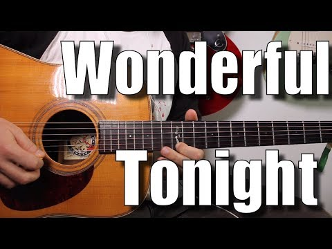 Eric Clapton - Wonderful Tonight - Guitar Tutorial with riff, tabs, play along
