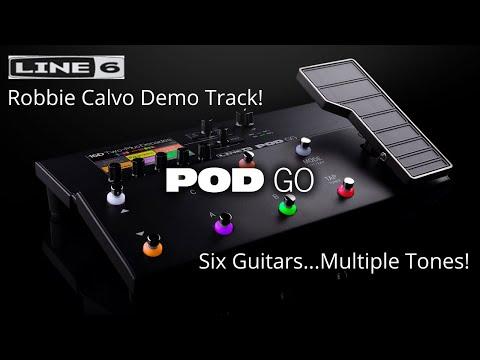 Line 6 - POD Go - Robbie Calvo Demo Track - 6 Guitars!