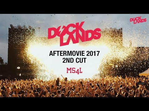 Docklands Festival 2017 - Aftermovie 2nd Cut