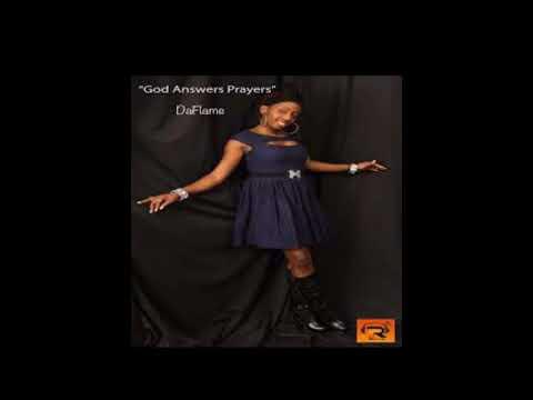 Da Flame God answers prayer mp3
