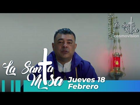 Misa De Hoy, Jueves 18 De Febrero De 2021 - Cosmovision