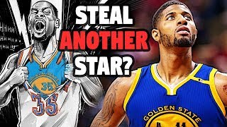 Could The WARRIORS ADD ANOTHER SUPERSTAR?
