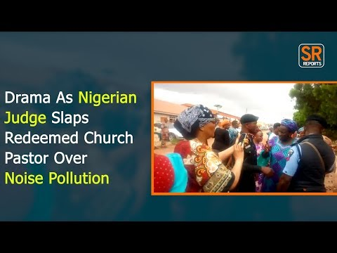 Drama As Nigerian Judge Storms Redeemed Church Over Noise Pollution