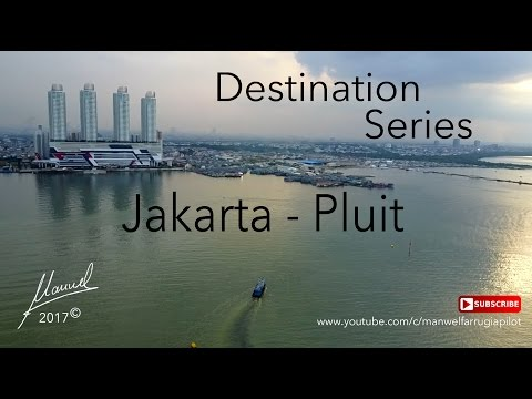 Destination Series - Pluit - Jakarta Indonesia