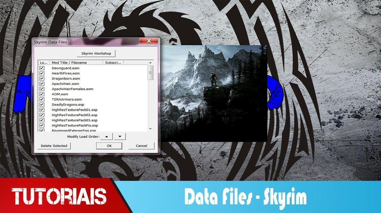 Tutorial Como Ativar Mods Pelo Data Files do Skyrim