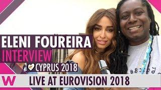 Eleni Foureira (Cyprus) Interview @ Eurovision 2018| wiwibloggs