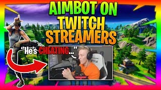KILLING TWITCH STREAMERS WITH AIMBOT (AIMBOT & WALLHACK) (Fortnite Streamers VS Hackers)