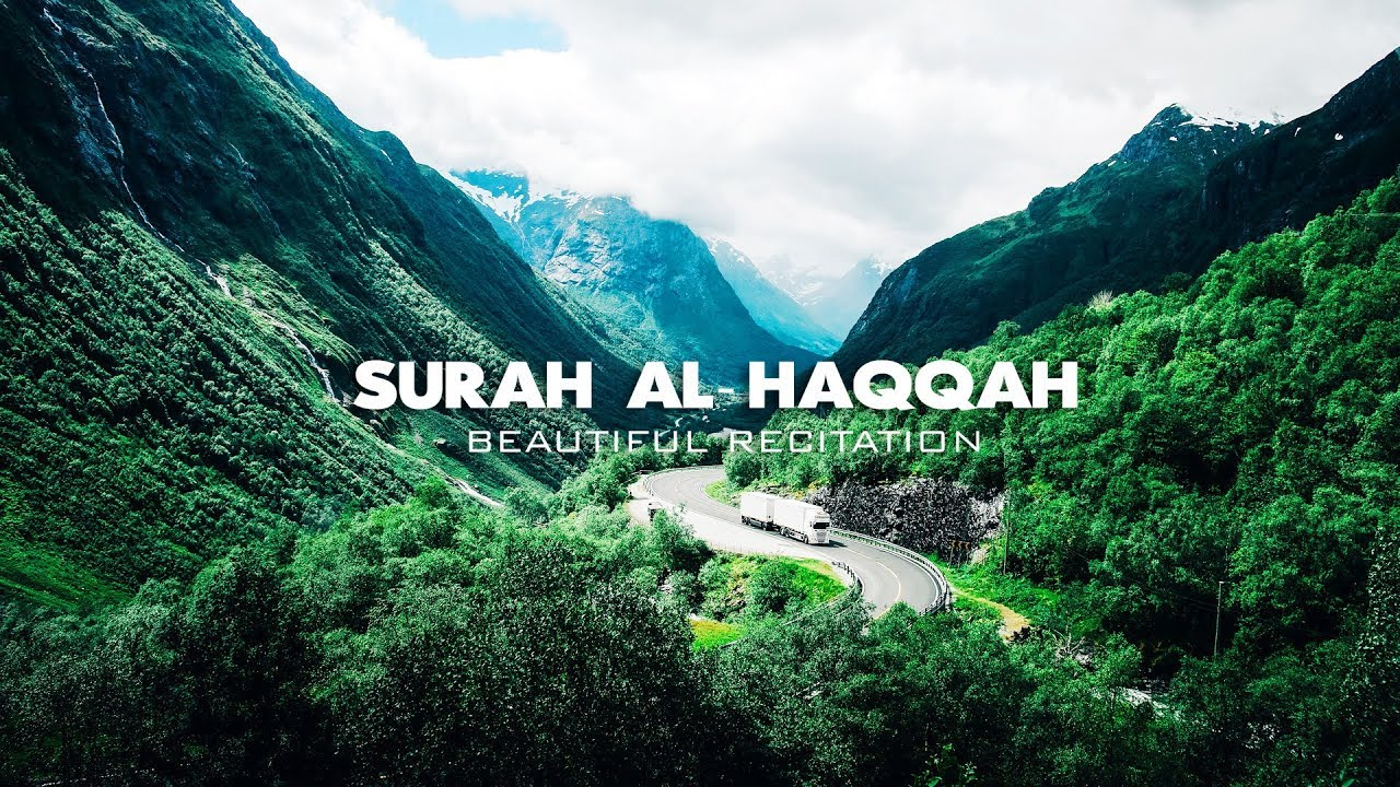 Surah Al Haqqah | Beautiful Recitation | Omar Hisham Al Arabi