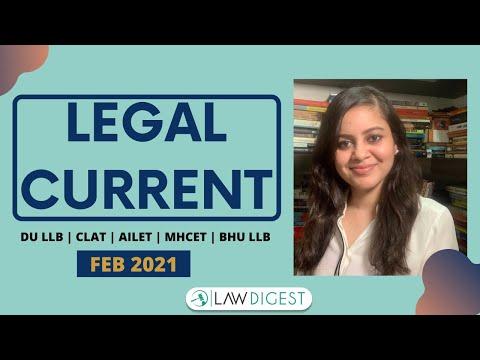 Legal Current Affairs February 2021 | DU LLB, CLAT, AILET, BHU LLB, MHCET Law, LLM