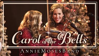 Carol of the Bells - The Annie Moses Band (Official Music Video)