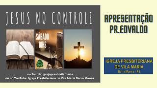 PROGRAMA SABEDORIA PRA VIVER E JESUS NO CONTROLE