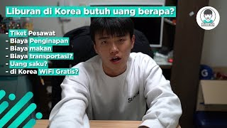 Liburan ke Korea enaknya bawa uang berapa?