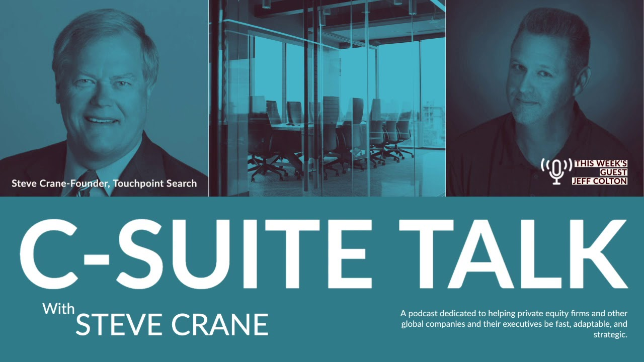 C-Suite Talk Podcast: Jeff Colton