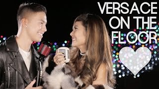 Gambar cover Bruno Mars - Versace On The Floor (Myrtle Sarrosa and Tony Labrusca Cover)