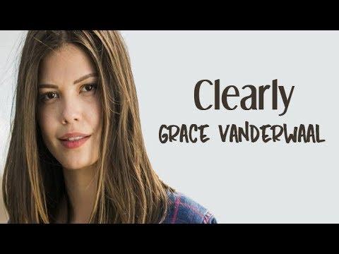 Grace Vanderwaal - Clearly Tradução Espelho da Vida