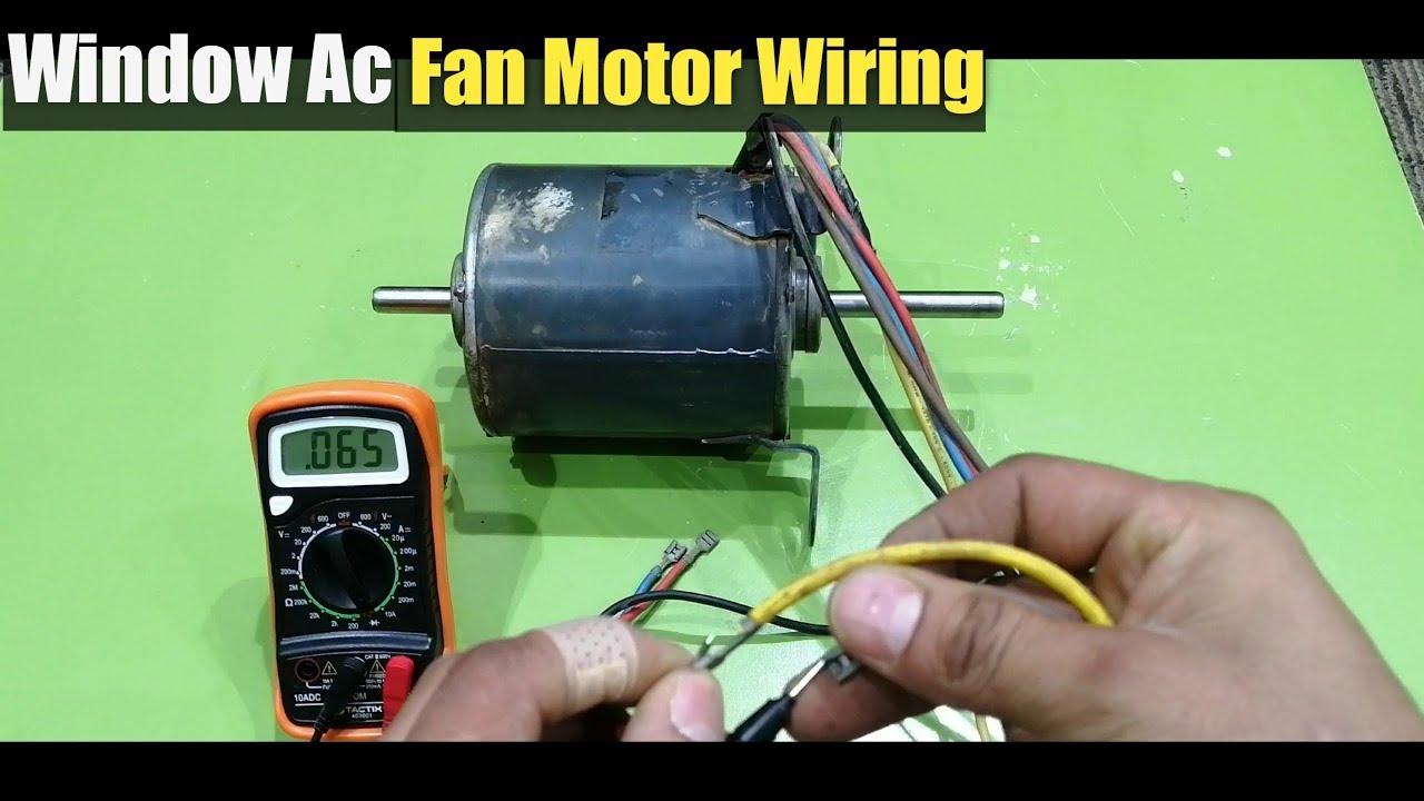 window Ac fan motor wiring window Ac fan Blower Motor Connection Karne Ka  Tarika Urdu Hindi - YouTubeYouTube