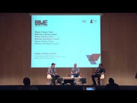 Music-Future Talks: BitCoin y Block Chain? :: BIME PRO 2015