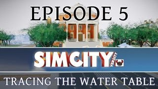 SimCity 5: Tracing the Water Table