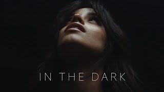 Camila Cabello - In the Dark (music video)