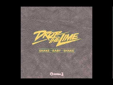 Drop The Lime - Shake Baby Shake (Radio Edit) (Cover Art)