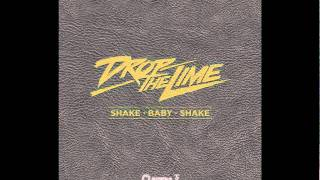 Drop The Lime - Shake Baby Shake (Radio Edit) (Cover Art)