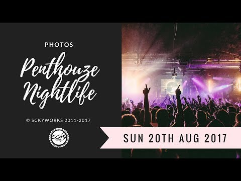 📸 PHOTOS | PENTHOUZE | PUNE | INDIA | SUN 20th AUG 2017 🍻