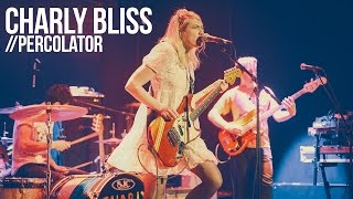"Charly Bliss ""Percolator"" Live"