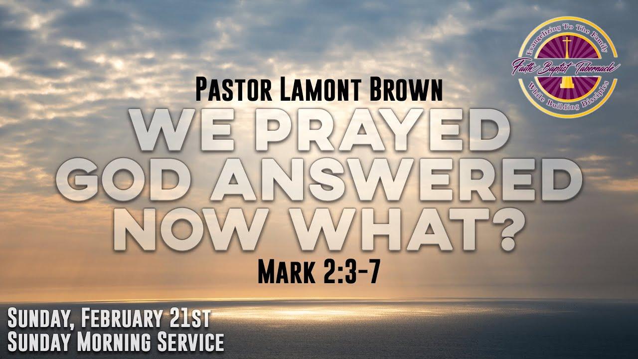Sunday Morning Service   February 21st   Pastor Lamont Brown   Faith Baptist Tabernacle