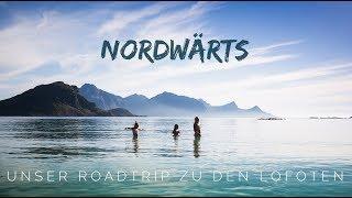Nordwärts – Unser Roadtrip nach Lofoten (Crowdfunding-Kampagne läuft)