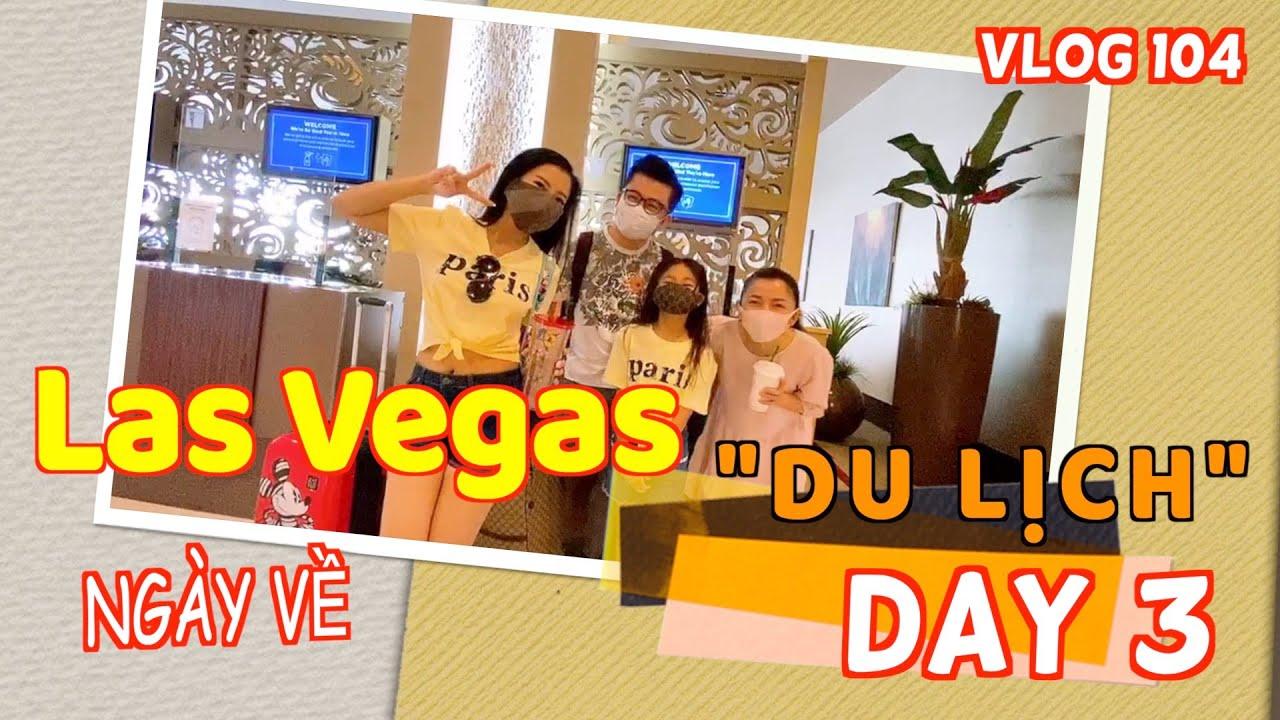 🇺🇸#104 Tạm Biệt Vegas đường về lạc lối   Hồng Loan và Diễm Liên đi ăn Phở Việt tại Vegas